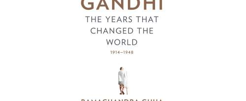 «Gandhi: The Years That Changed The World» de Ramachandra Guha