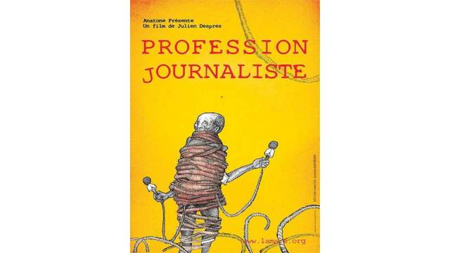 L'affiche du documentaire «Profession journaliste» de Julien Despres.