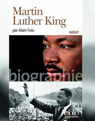 « Martin Luther King » par Alain Foix.